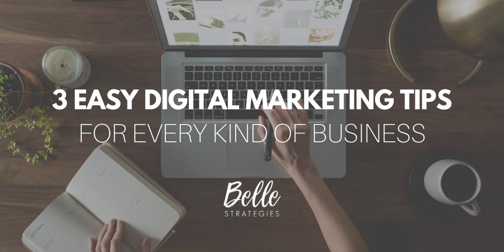 3 easy digital marketing tips