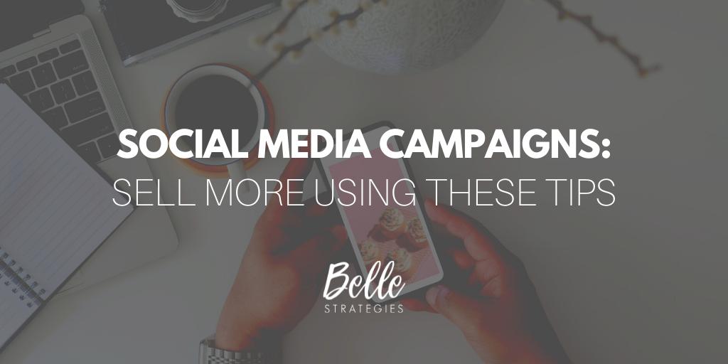 Social media CAMPAIGN belle strategies