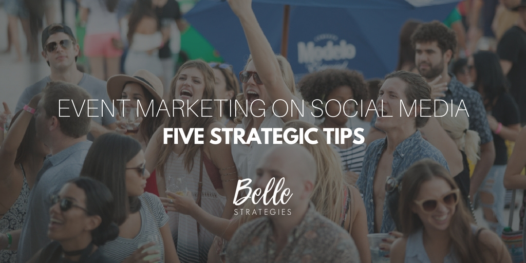 event marketing on social media belle strategies