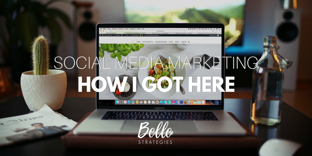social-media-marketing-how-i-got-here-belle-strategies